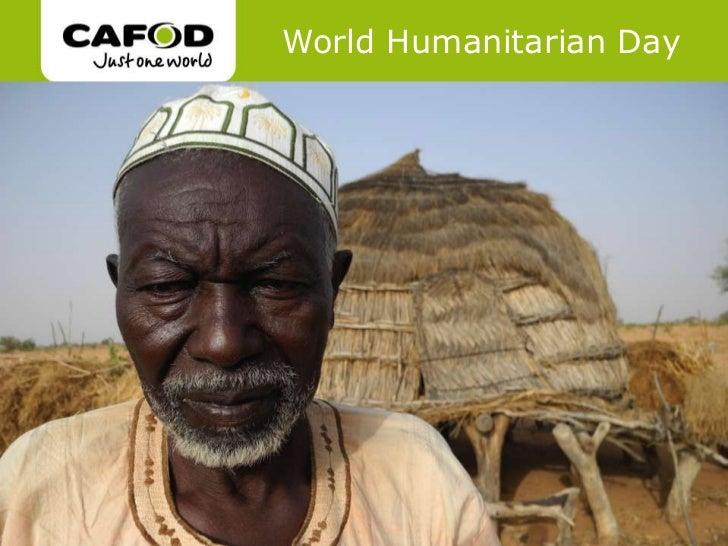 World Humanitarian Day                   www.cafod.org.ukwww.cafod.org.uk