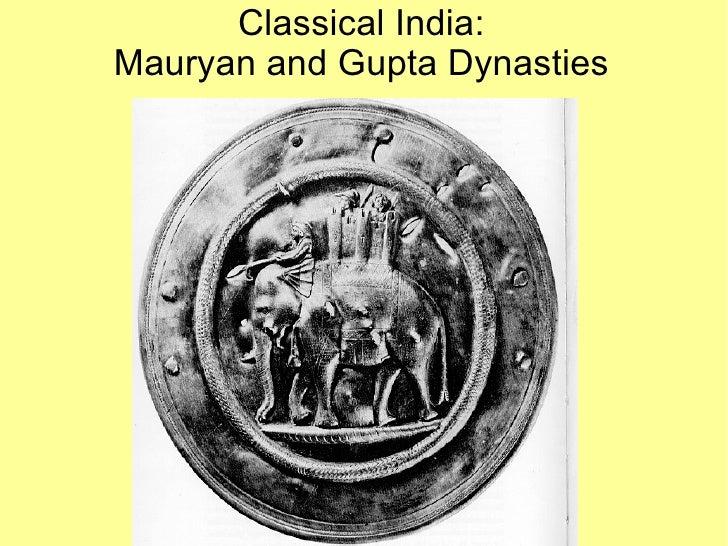 Classical India: Mauryan and Gupta Dynasties