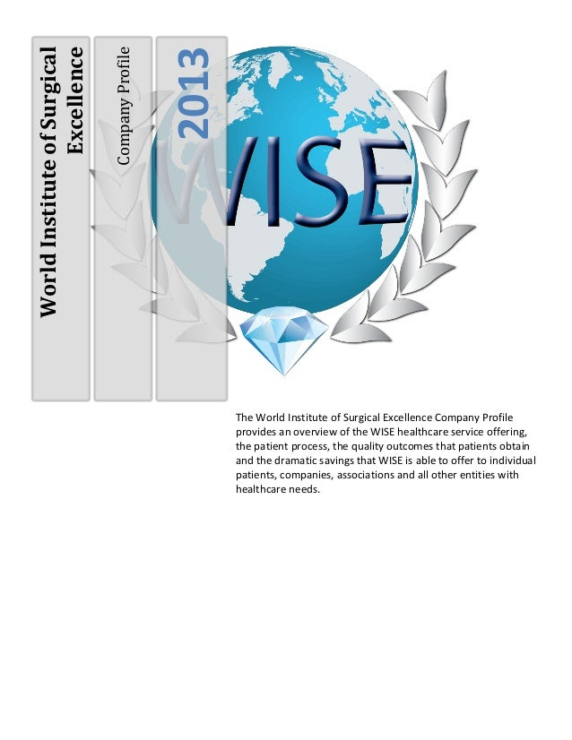 Company Profile                Excellence                                                2013World Institute of Surgical  ...