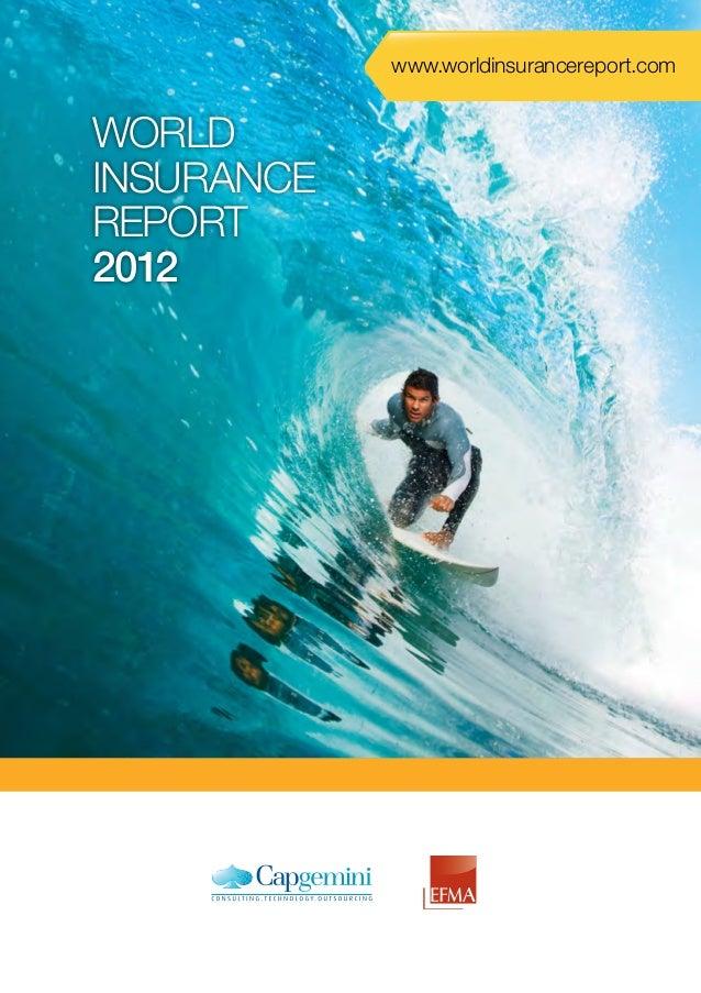 www.worldinsurancereport.com  WORLD INSURANCE REPORT 2012