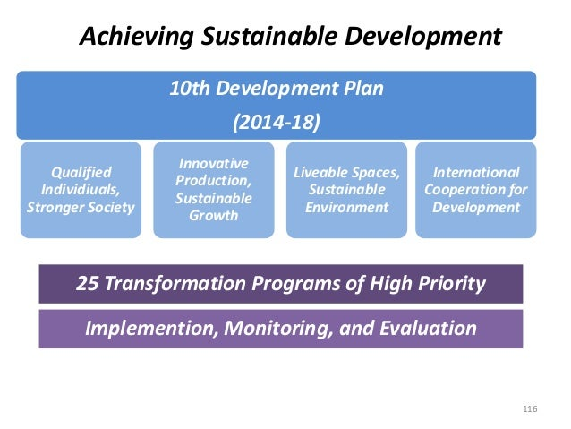 Achieving Sustainable Development 10th Development Plan (2014-18) Qualified Individiuals, Stronger Society Innovative Prod...