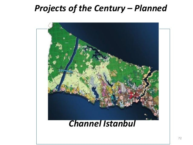 Projects of the Century – Planned Channel Istanbul 72