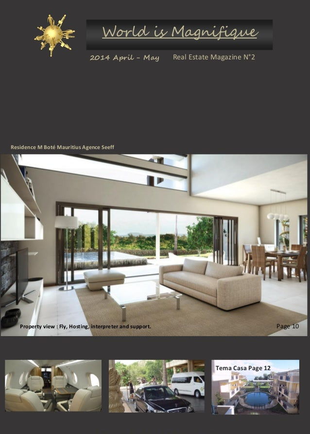 2014 April - May World is Magnifique Real Estate Magazine N°2 Residence M Boté Mauritius Agence Seeff Page 10Property view...