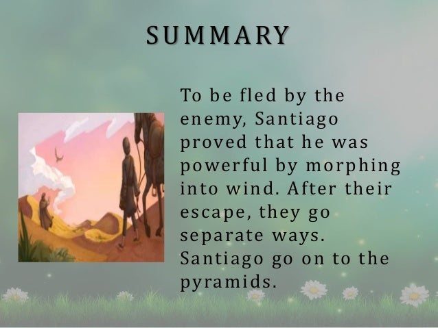 SUMMARY To be fled by the enemy, Santiago proved that he was powerful by morphing into wind. After their escape, they go s...