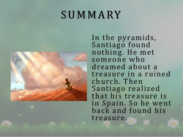 story of santiago in the alchemist The character of santiago in the alchemist from litcharts | the creators of sparknotes sign in sign up lit  the alchemist tells santiago a story.