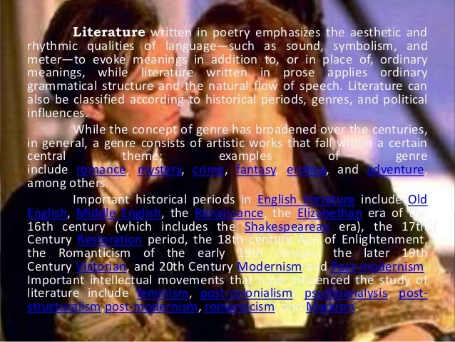 Literature written in poetry emphasizes the aesthetic and  rhythmic qualities of language—such as sound, symbolism, and  m...