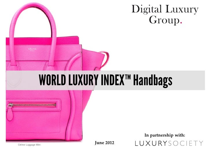 In partnership with:Céline Luggage Mini                      June 2012