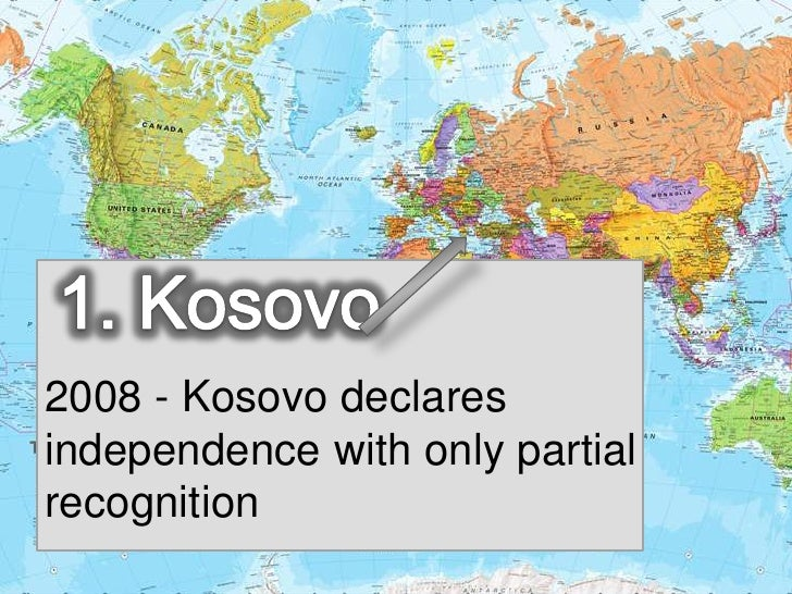 Kosovo Map In World.  Changes Affecting A World Map In The Past 10 Years