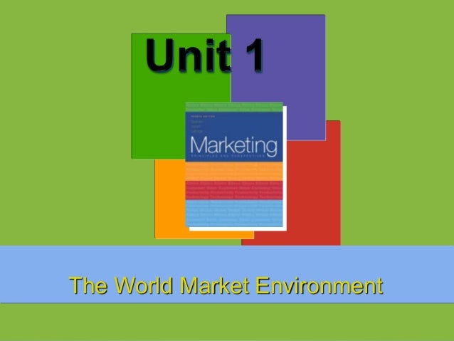 The World Market Environment