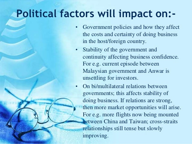 political factors affecting nestle in malaysia Political factors in business: definition & examples  political factors affecting economic  political factors in business: definition & examples related study.