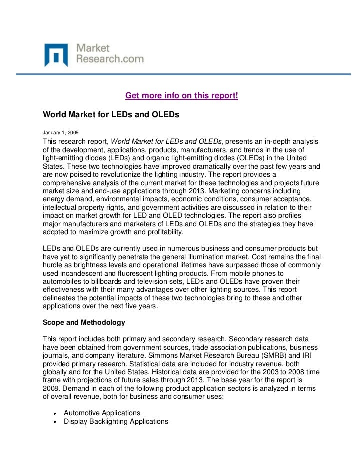 Get more info on this report!World Market for LEDs and OLEDsJanuary 1, 2009This research report, World Market for LEDs and...
