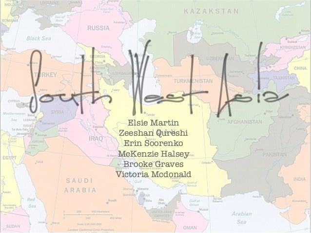 South West Asia        Elsie Martin       Zeeshan Qureshi       Erin Soorenko     McKenzie Halsey       Brooke Graves     ...
