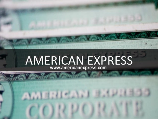 AMERICAN EXPRESSwww.americanexpress.com