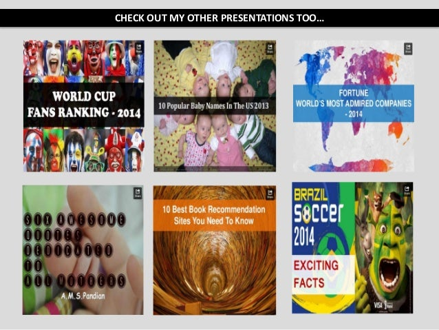 CHECK OUT MY OTHER PRESENTATIONS TOO…