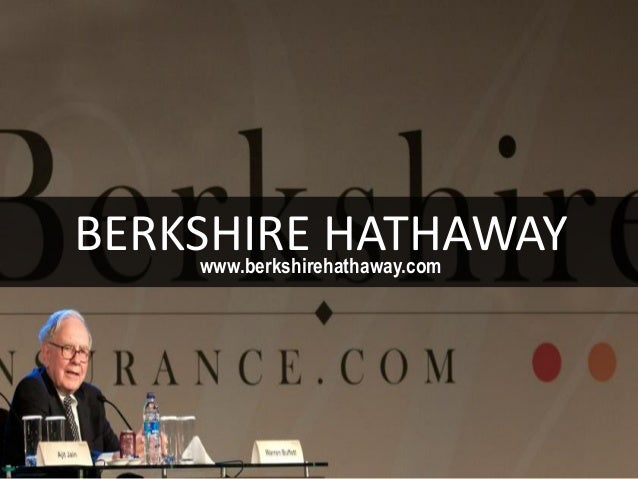 BERKSHIRE HATHAWAYwww.berkshirehathaway.com