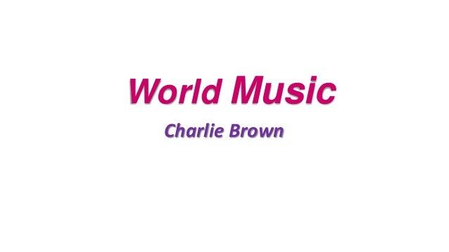World MusicCharlie Brown