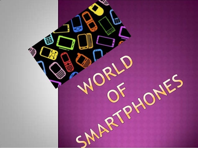  Introduction  History  of Smartphones  Types of Operating Systems  What's going presently?  All about Android  All ...