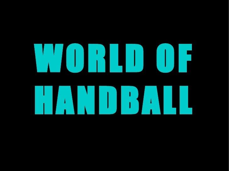 WORLD OF HANDBALL