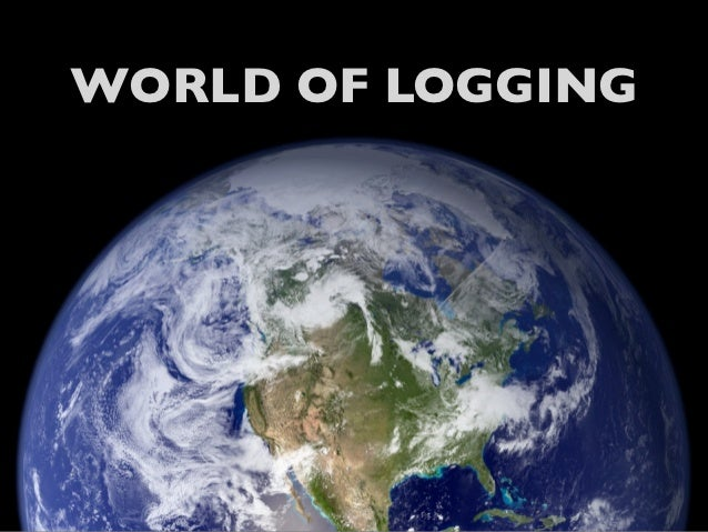 WORLD OF LOGGING