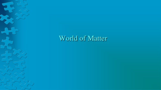 World of Matter