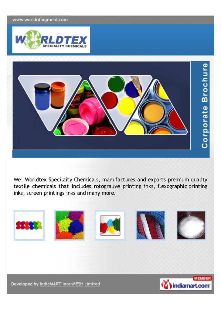 We, Worldtex Specilaity Chemicals, manufactures and exports premium qualitytextile chemicals that includes rotograuve prin...