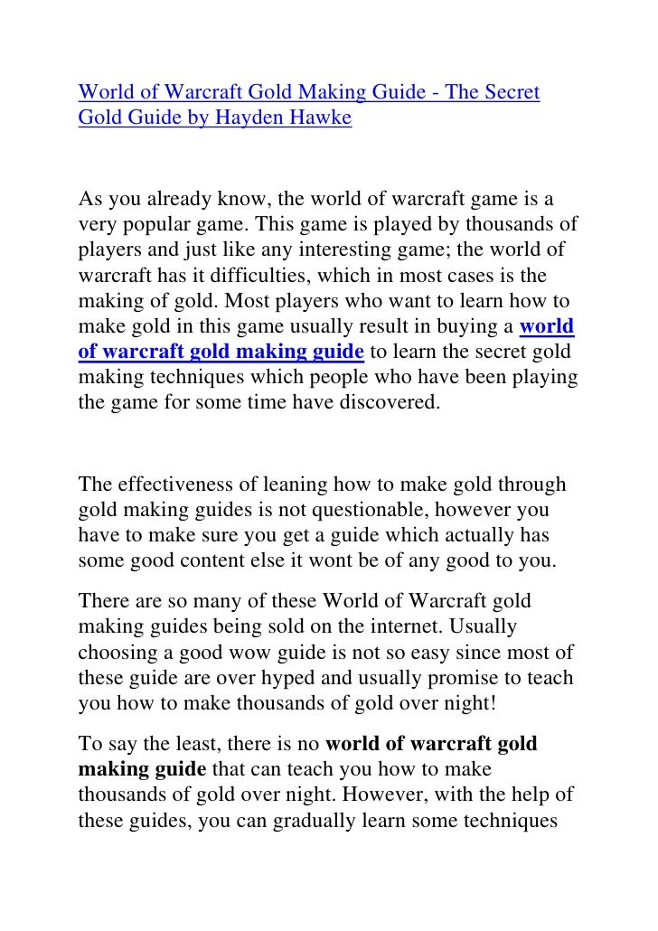 "HYPERLINK ""http://www.articlesbase.com/video-games-articles/world-of-warcraft-gold-making-guide-the-secret-gold-guide-by-h..."