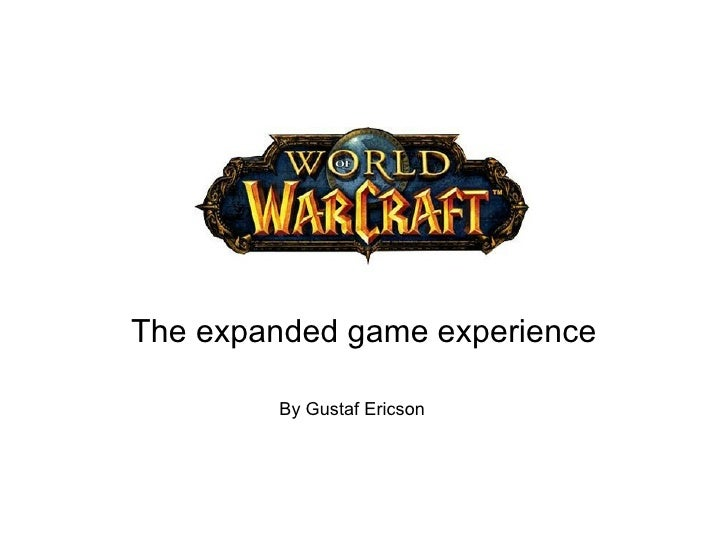 The expanded game experience By Gustaf Ericson