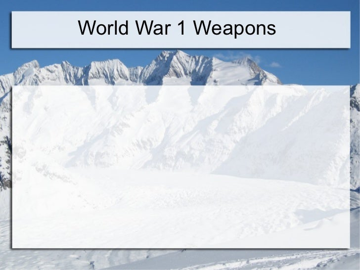 World War 1 Weapons