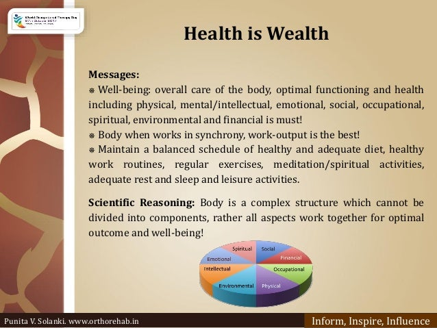 Health is Wealth Messages: ⎈ Well-being: overall care of the body, optimal functioning and health including physical, ment...