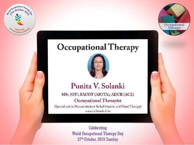 Celebrating World Occupational Therapy Day 27th October, 2019 Sunday