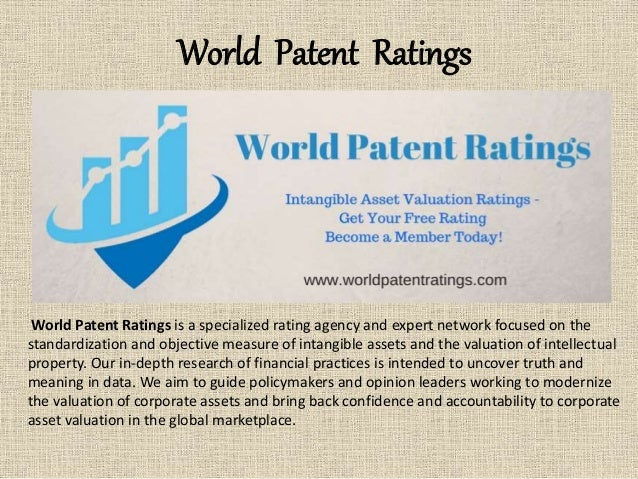 World Patent Ratings World Patent Ratings is a specialized rating agency and expert network focused on the standardization...