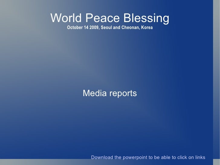 World Peace Blessing October 14 2009, Seoul and Cheonan, Korea Media reports