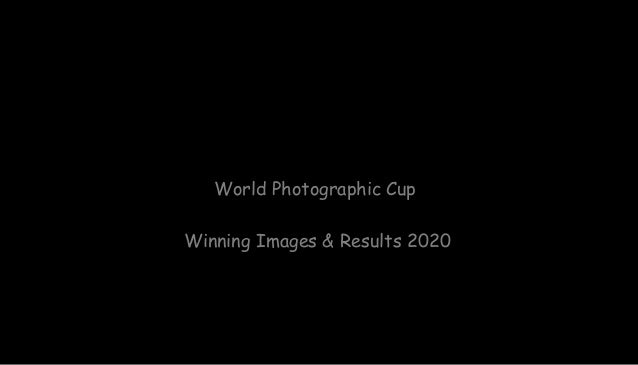 World Photographic Cup 2020: Winning Images Slide 2