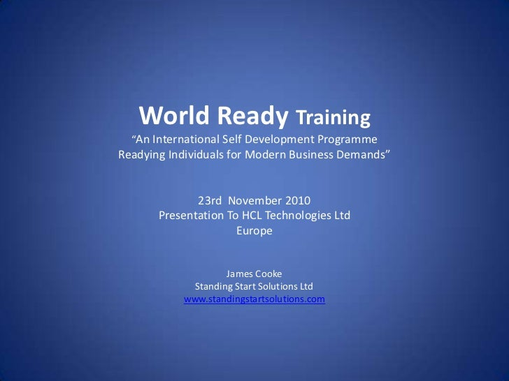 "World Ready Training  ""An International Self Development ProgrammeReadying Individuals for Modern Business Demands""       ..."
