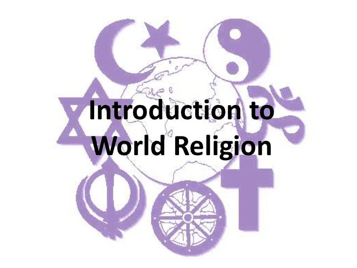 Introduction to World Religion<br />