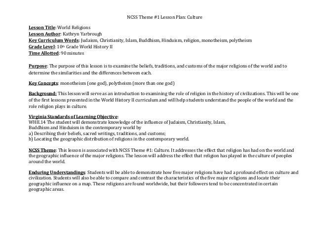 NCSSTheme#1LessonPlan:Culture LessonTitle:WorldReligions LessonAuthor:KathrynYarbrough KeyCurriculumWords:...