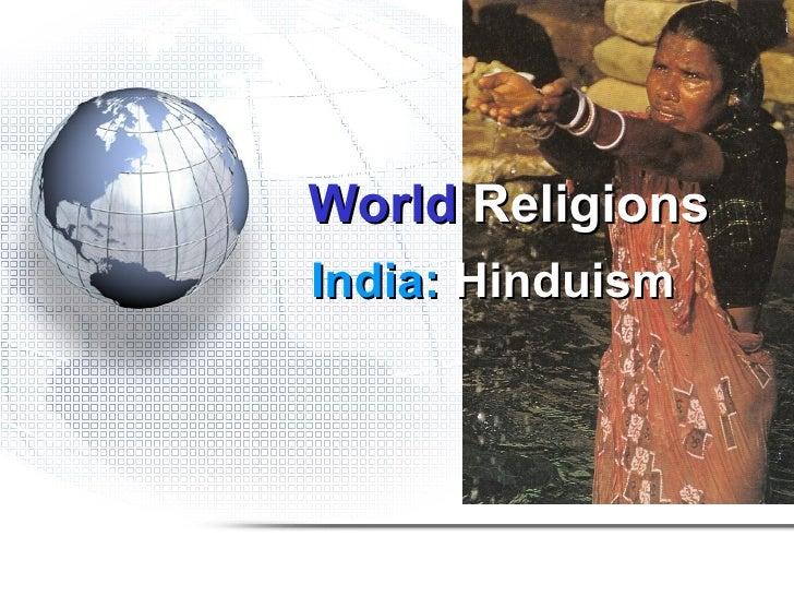 World ReligionsIndia: Hinduism