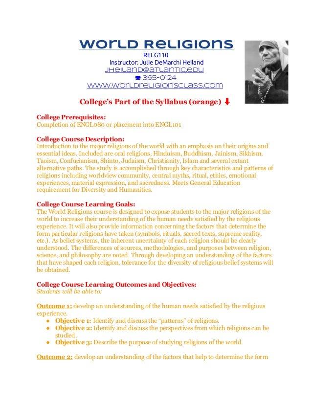 World Religions RELG110 Instructor: Julie DeMarchi Heiland jheiland@atlantic.edu ☏ 365-0124 www.worldreligionsclass.com  C...