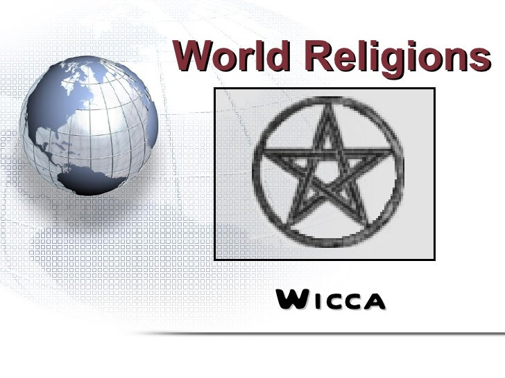 World Religions    Wicca