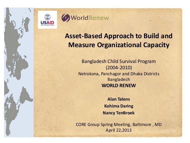 Asset-Based Approach to Build and Measure Organizational Capacity     Bangladesh Child Survival Program               (200...