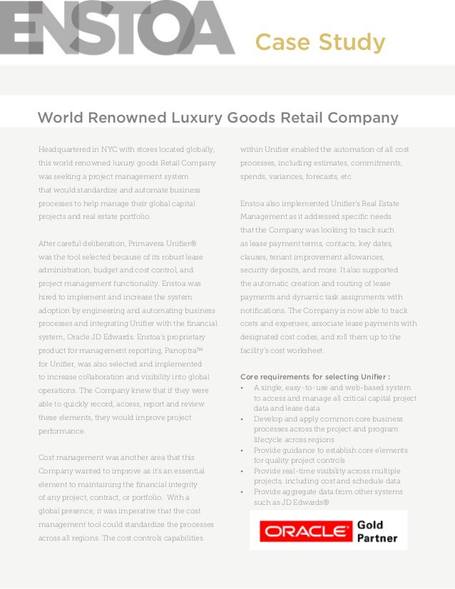 Headquartered in NYC with stores located globally, this world renowned luxury goods Retail Company was seeking a project m...