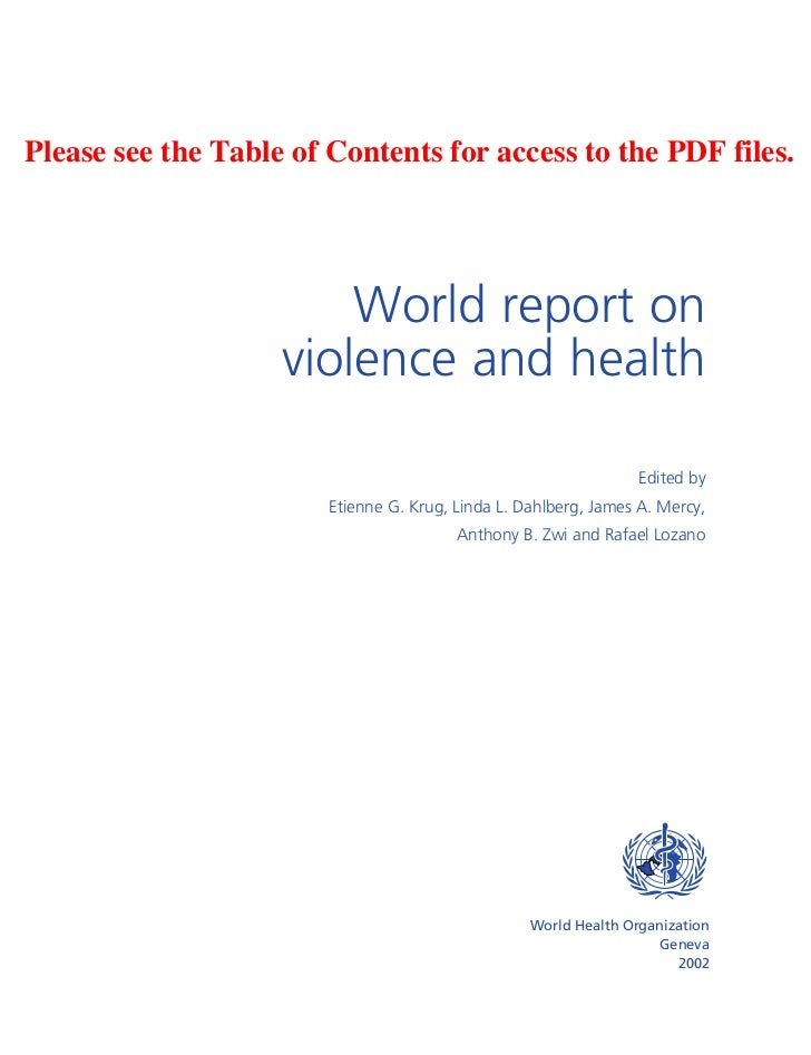 Please see the Table of Contents for access to the PDF files.                        World report on                    vi...
