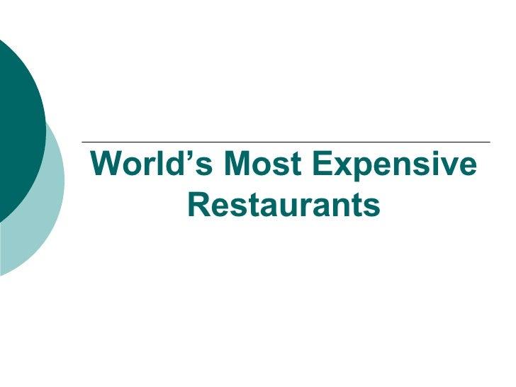 World's Most Expensive Restaurants