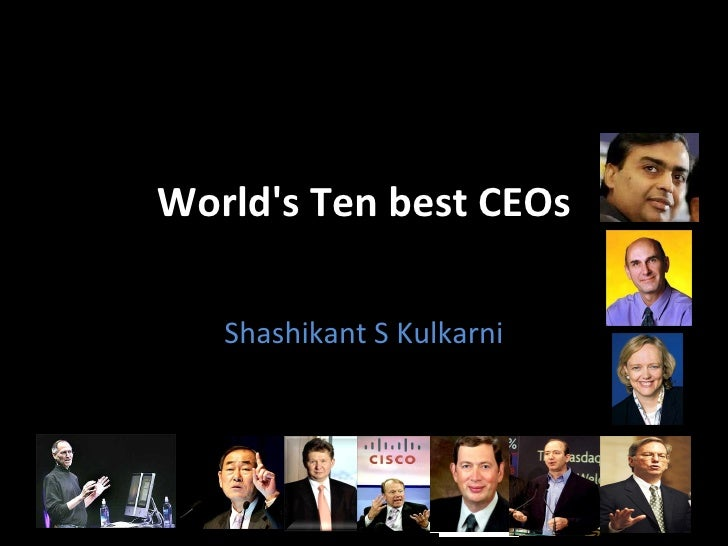 World's Ten best CEOs Shashikant S Kulkarni