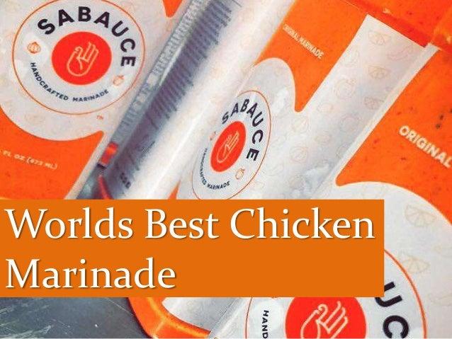 Worlds Best Chicken Marinade