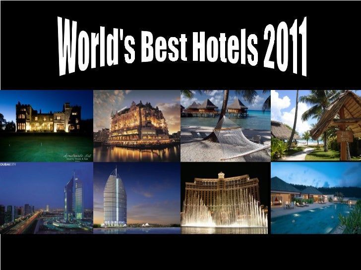 World 39 s best hotels 2011 for Worlds best hotels