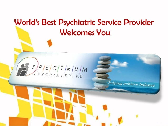 World's Best Psychiatric Service Provider             Welcomes You