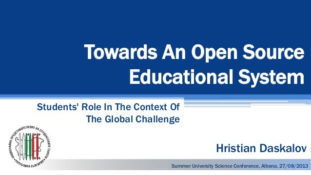 Towards An Open Source Educational System Students' Role In The Context Of The Global Challenge Summer University Science ...