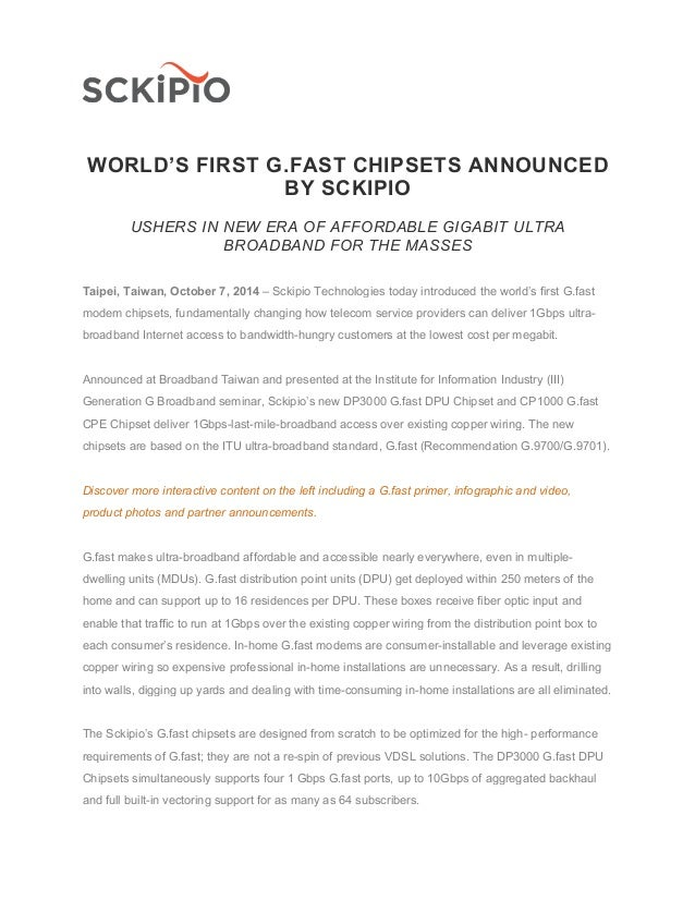 WORLD'S FIRST G.FAST CHIPSETS ANNOUNCED BY SCKIPIO USHERS IN NEW ERA OF AFFORDABLE GIGABIT ULTRA BROADBAND FOR THE MASSES ...