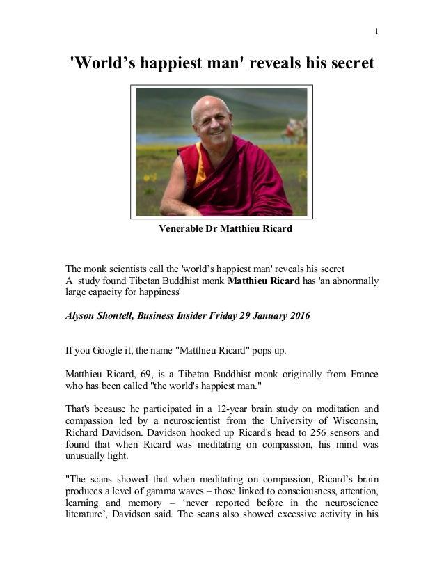 'World's happiest man' reveals his secret The monk scientists call the 'world's happiest man' reveals his secret A study f...